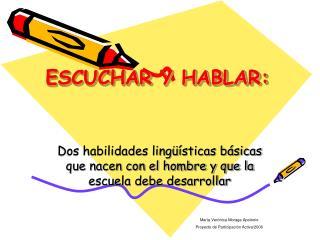 ESCUCHAR Y HABLAR: