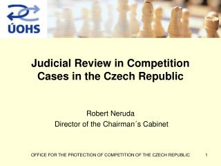 Judicial Review in Competition Cases in the Czech Republic
