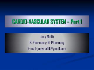 CARDIO-VASCULAR SYSTEM – Part 1