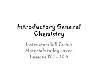 Introductory General Chemistry