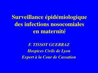 Surveillance �pid�miologique des infections nosocomiales en maternit�