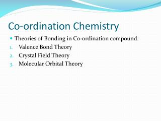 Co-ordination Chemistry