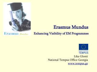 Erasmus Mundus Enhancing Visibility of EM Programmes