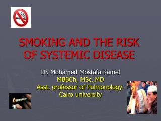 SMOKING AND THE RISK OF SYSTEMIC DISEASE