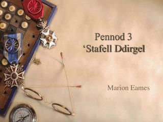 Pennod 3 'Stafell Ddirgel
