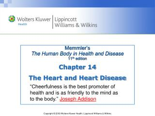 Memmler�s  The Human Body in Health and Disease 11 th  edition
