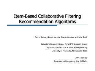 Item-Based Collaborative Filtering Recommendation Algorithms
