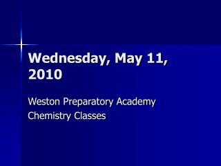 Wednesday, May 11, 2010