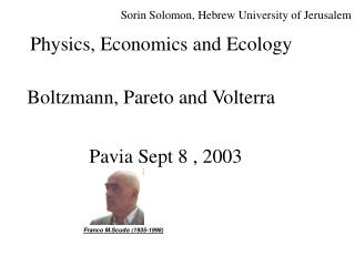 Physics, Economics and Ecology