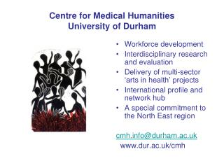 Centre for Medical Humanities  University of Durham