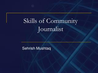 Skills of Community Journalist
