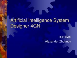 Artificial Intelligence System Designer 4GN
