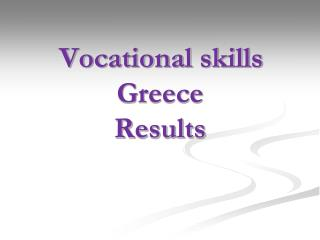 Vocational skills Greece Results
