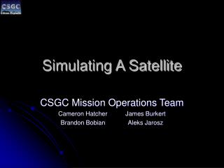 Simulating A Satellite