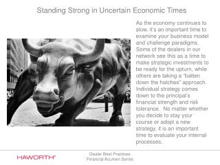 Standing Strong in Uncertain Economic Times