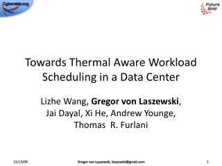 Towards Thermal Aware Workload Scheduling in a Data Center