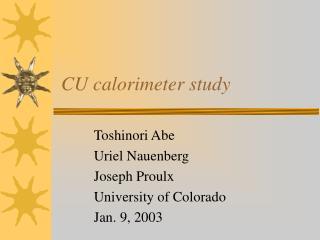 CU calorimeter study