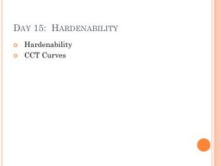 Day 15:   Hardenability