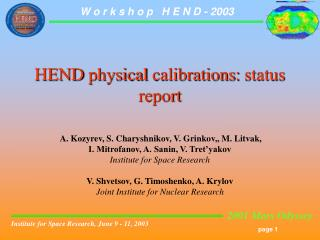 HEND  physical calibrations :  status   report
