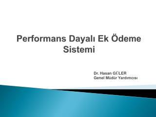 Performans Dayali Ek  deme Sistemi