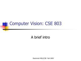 Computer Vision: CSE 803