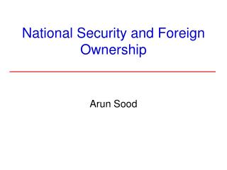 National Security and Foreign Ownership
