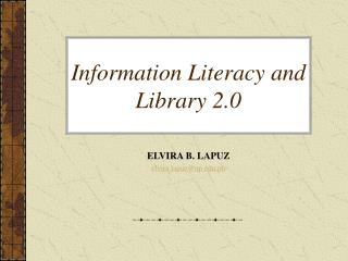 Information Literacy and Library 2.0