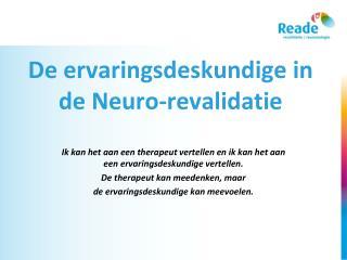 De ervaringsdeskundige in de Neuro-revalidatie