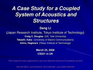 A Case Study for a Coupled System of Acoustics and Structures