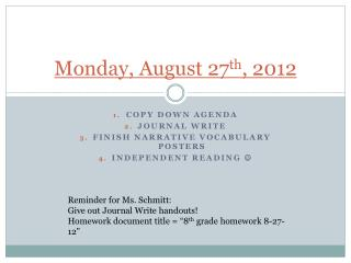 Monday, August 27 th , 2012