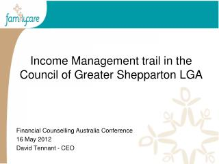 Income Management trail in the Council of Greater Shepparton LGA