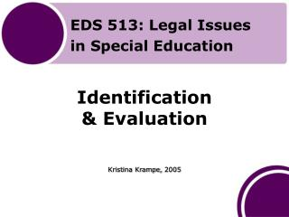 Identification  & Evaluation