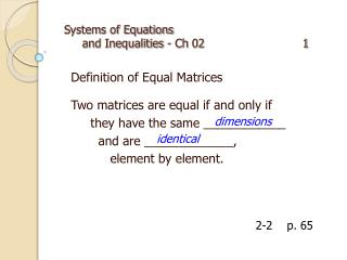 Systems of Equations     and Inequalities  -  Ch 02                            1
