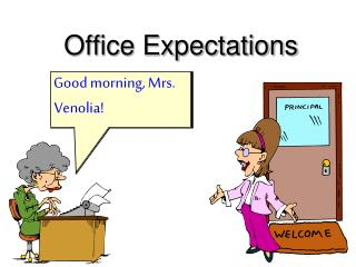 Office Expectations