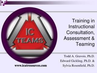 Training in Instructional Consultation, Assessment & Teaming