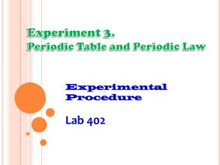Experiment  3.  Periodic Table and Periodic Law