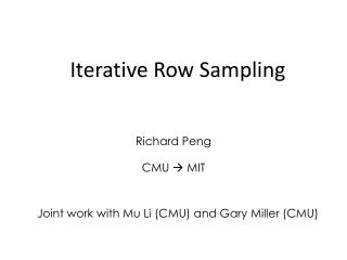 Iterative Row Sampling