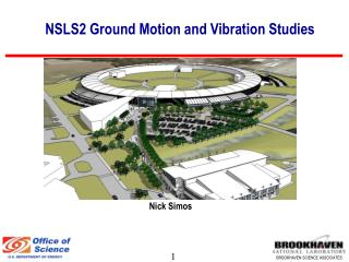NSLS2 Ground Motion and Vibration Studies
