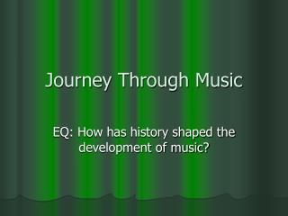 Journey Through Music