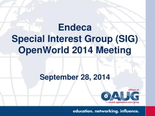Endeca Special Interest Group (SIG) OpenWorld 2014 Meeting