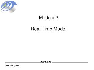 Module 2 Real Time Model