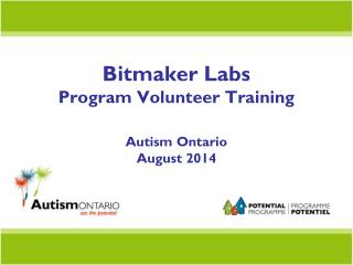 Bitmaker Labs Program Volunteer Training Autism Ontario  August 2014