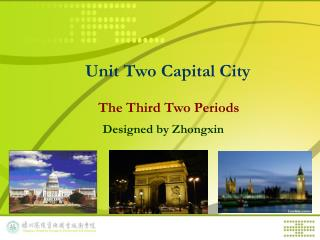 Unit Two Capital City