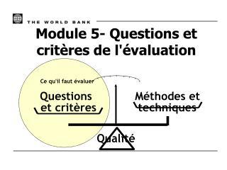 Module 5- Questions et crit res de l valuation
