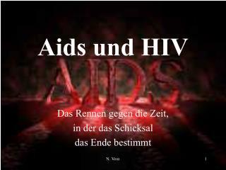 Aids und HIV