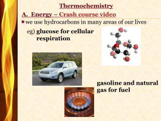 A.   Energy –  Crash course video