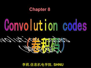 Convolution codes ( 卷积码)