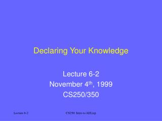 Declaring Your Knowledge