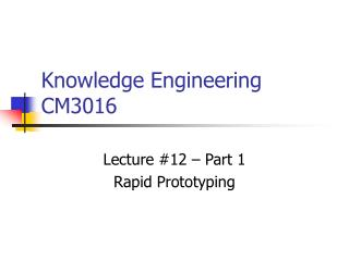 Knowledge Engineering CM3016
