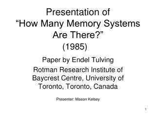 "Presentation of  ""How Many Memory Systems Are There?"" (1985)"